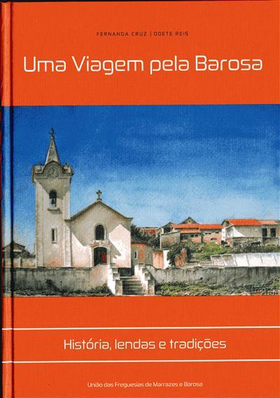 Uma viagem pela Barosa (coord. Fernanda Cruz, Odete Reis)
