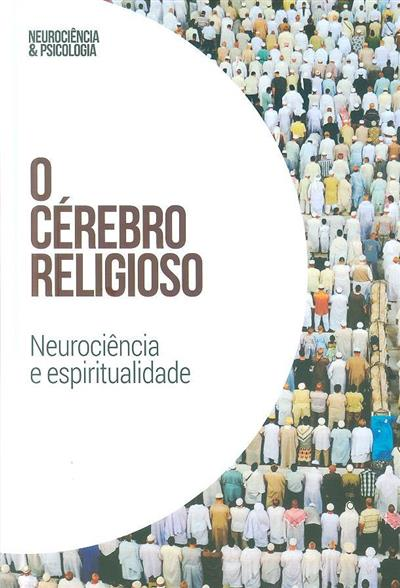 O cérebro religioso (María Inés López-Ibor Alcocer, Ana María de Luis Otero)