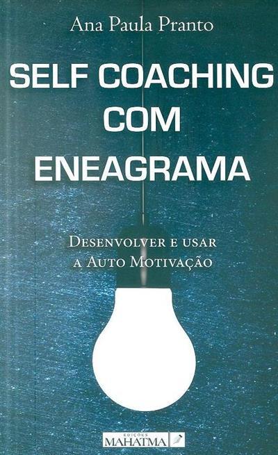 Self coaching com eneagrama (Ana Paula Pranto)