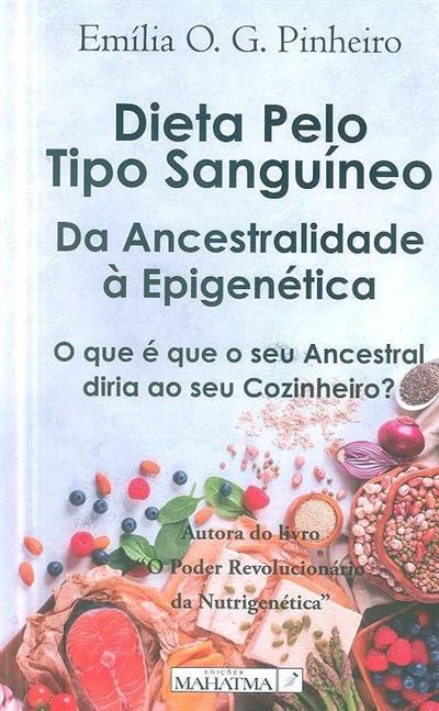 Dieta pelo tipo sanguíneo (Emília O. G. Pinheiro)