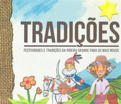 Festividades e tradições da Ribeira Grande para os mais novos (Paulo Bulhões)