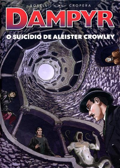 O suicídio de Aleister Crowley (argumento Mauro Boselli)