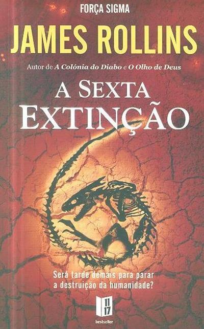 A sexta extinção (James Rollins)