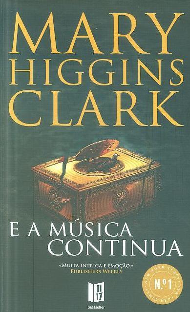 E a música continua (Mary Higgins Clark)