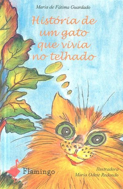 História de um gato que vivia no telhado (Maria de Fátima Guardado)