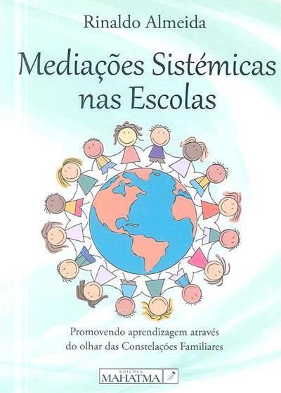 Mediações sistémicas nas escolas (Rinaldo Almeida)