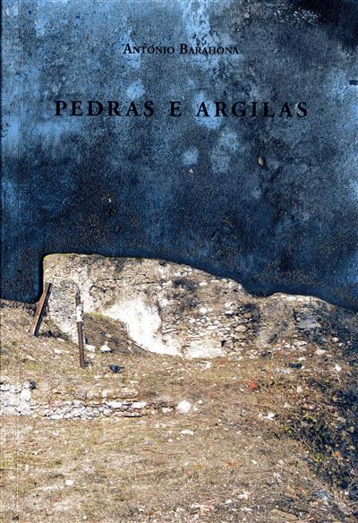 Pedras e argilas (António Barahona)