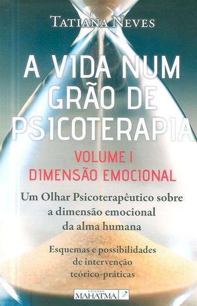 A vida num grão de psicoterapia (Tatiana Neves)