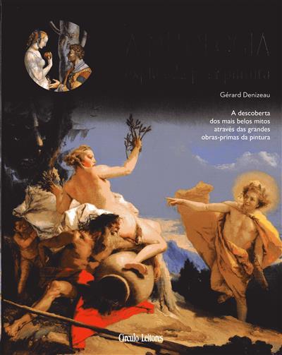 A Mitologia explicada pela pintura (Gérard Denizeau)