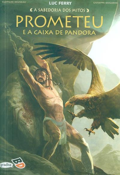 Prometeu e a caixa de Pandora (Luc Ferry... [et al.])