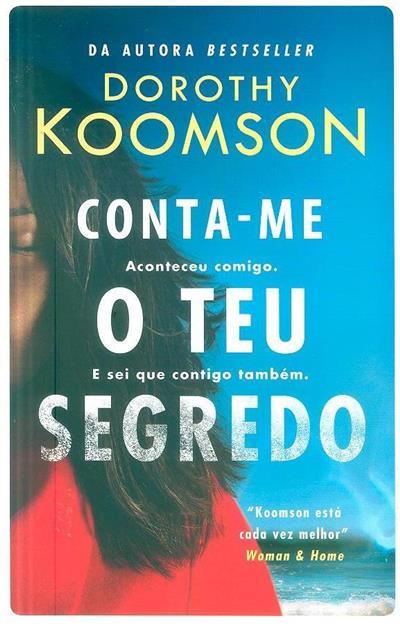 Conta-me o teu segredo (Dorothy Koomson)