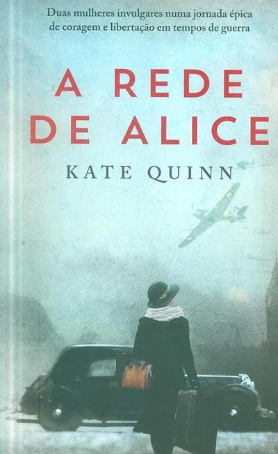 A rede de Alice (Kate Quinn)
