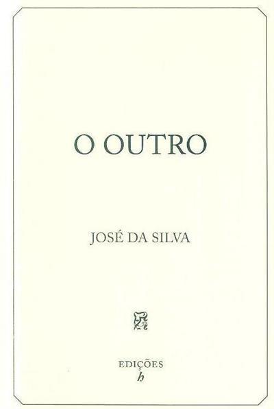 O outro (José da Silva)