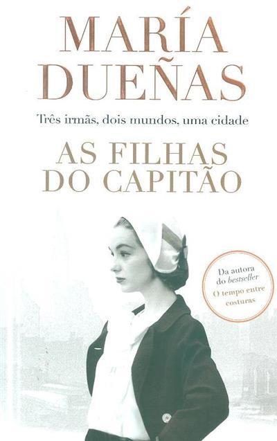As filhas do capitão (María Dueñas)