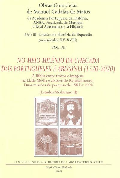 No meio milénio da chegada dos portugueses à Abissínia (1520-2020) (Manuel Cadafaz de Matos)