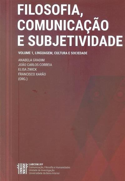 Linguagem, cultura e sociedade (I Simpósio Internacional de Filosofia, Comunicação e Subjetividade)