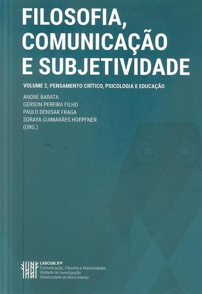 Pensamento crítico, psicologia e educação (II Simpósio internacional de Filosofia, Comunicação e Subjetividade)