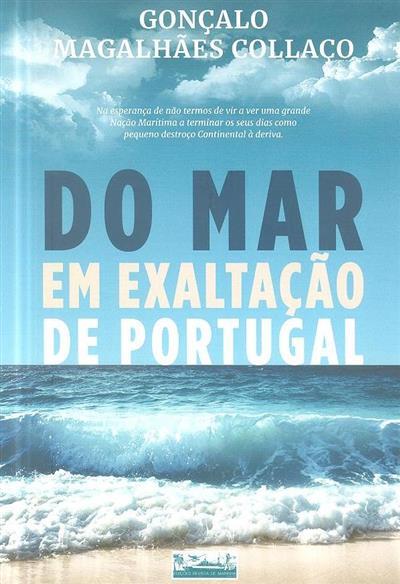 Do mar em exaltação de Portugal (Gonçalo Magalhães Collaço)