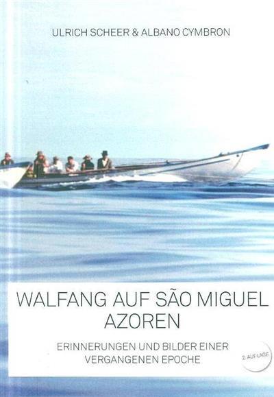 Walfang auf São Miguel, Azoren (Ulrich Scheer, Albano Cymbron)