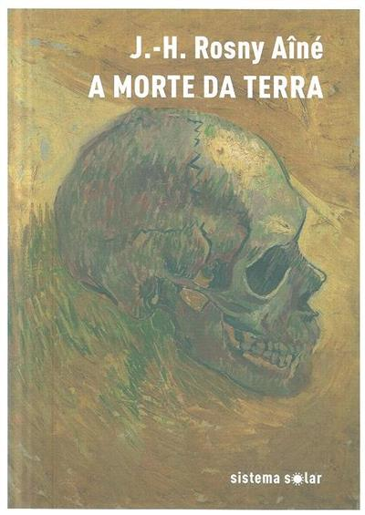 A morte da terra (J.-H. Rosny Aîné)