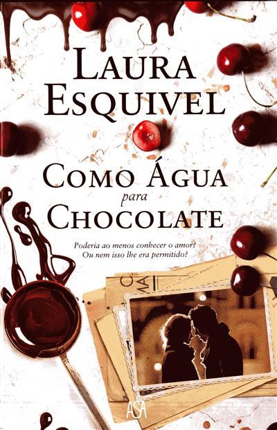 Como água para chocolate (Laura Esquível)