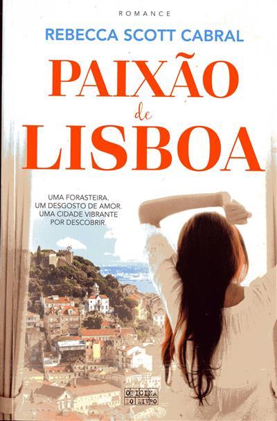 Paixão de Lisboa (Rebecca Scott Cabral)