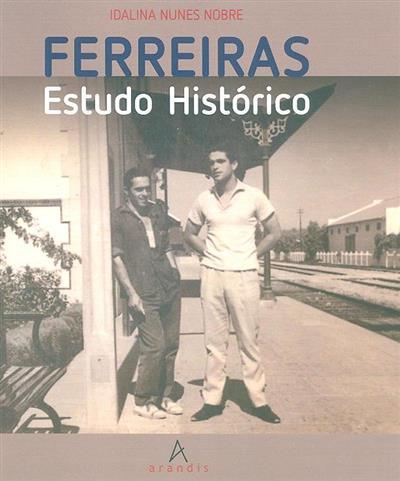 Ferreiras (Idalina Nunes Nobre)