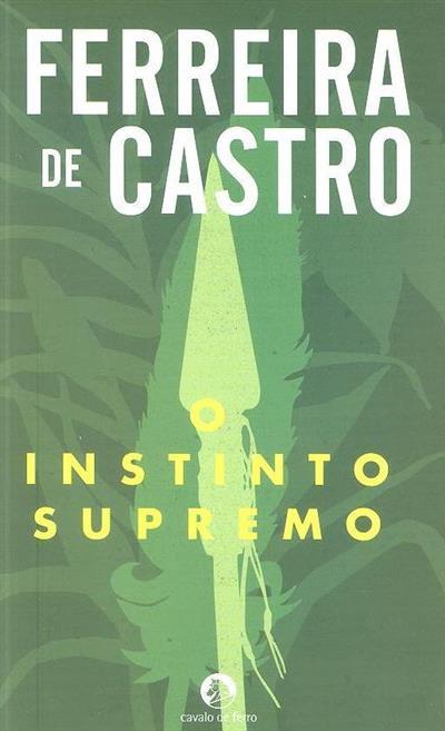 O instinto supremo (Ferreira de Castro)