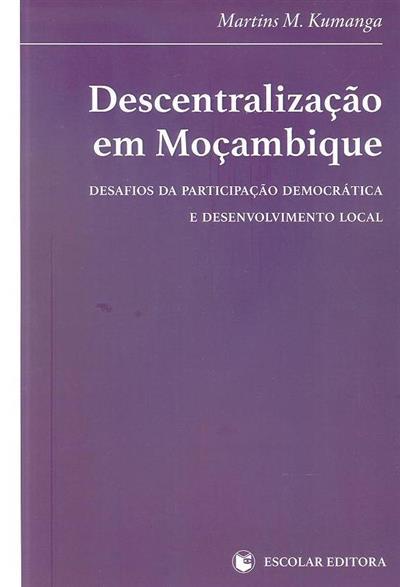 Descentralização em Moçambique (Martins M. Kumanga)