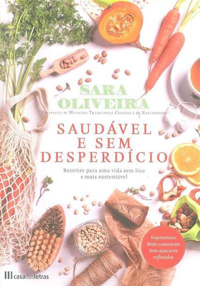 Saudável e sem desperdício (Sara Oliveira)