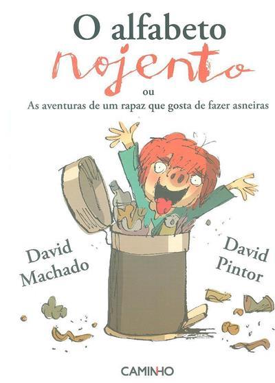O alfabeto nojento (David Machado)