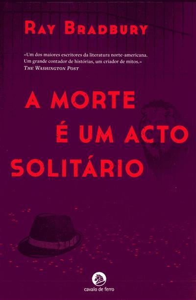 A morte é um acto solitário (Ray Bradbury)