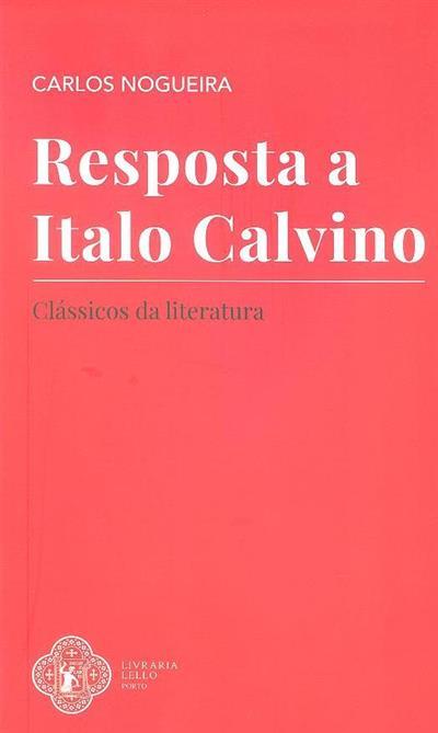 Resposta a Italo Calvino (Carlos Nogueira)