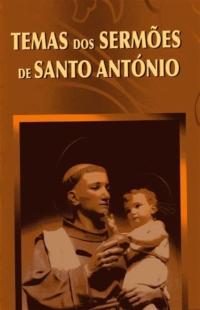 Temas dos sermões de Santo António (nota pastoral do Jubileu de Santo António e Mártires de Marrocos Virgílio do Nascimento)
