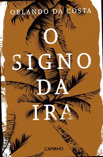 O signo da ira (Orlando da Costa)