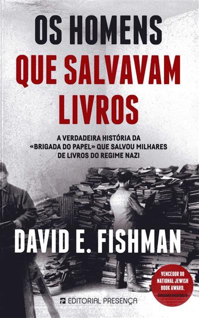 Os homens que salvavam livros (David E. Fishman)