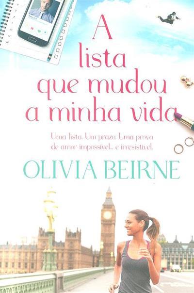A lista que mudou a minha vida (Olivia Beirne)
