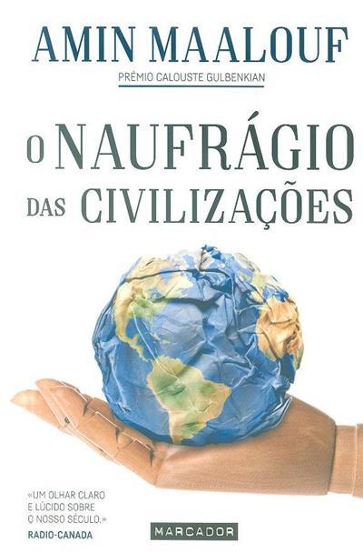 O naufrágio das civilizações (Amin Maalouf)
