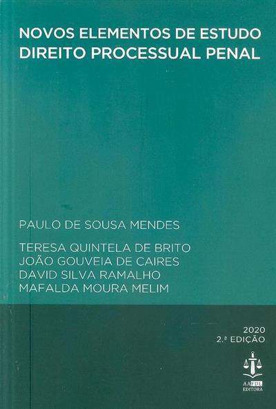 Direito processual penal (coord. Paulo de Sousa Mendes)