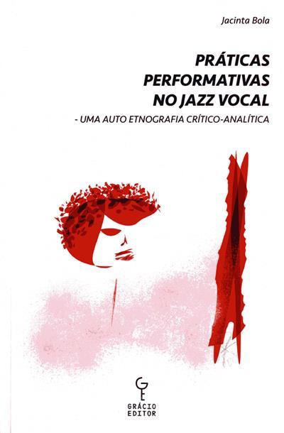 Práticas performativas no jazz vocal (Jacinta Bola)