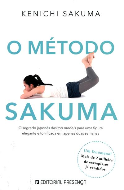 O método Sakuma (Kenichi Sakuma)