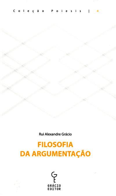 Filosofia da argumentção (Rui Alexandre Grácio)