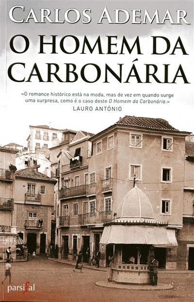 O homem da carbonária (Carlos Ademar)