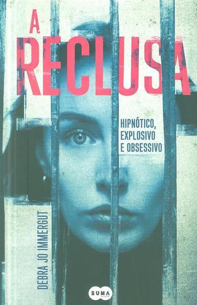 A reclusa (Debra Jo Immergut)