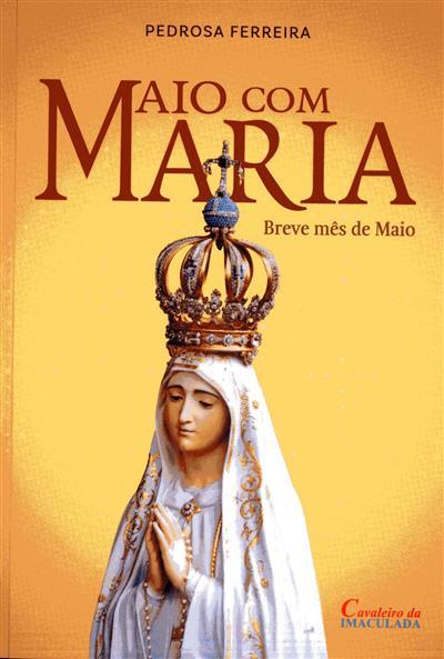 Maio com Maria (Pedrosa Ferreira)