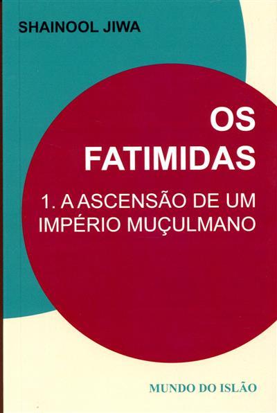 Os Fatimidas (Shainool Jiwa)