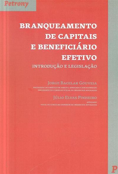 Branqueamento de capitais e beneficiário efetivo (Jorge Bacelar Gouveia, Júlio Elvas Pinheiro)