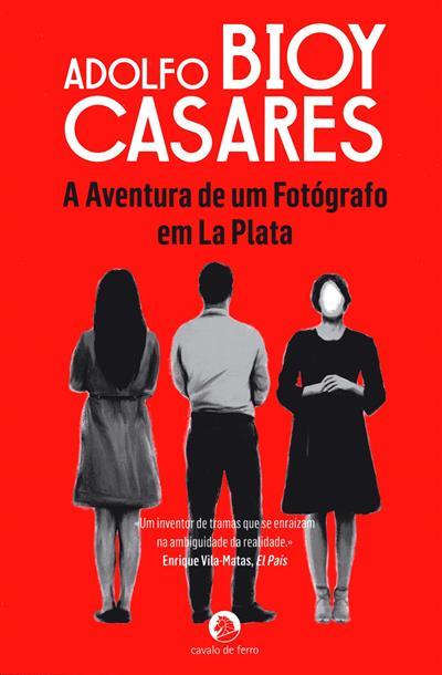 A aventura de um fotógrafo em la plata (Adolfo Bioy Casares)