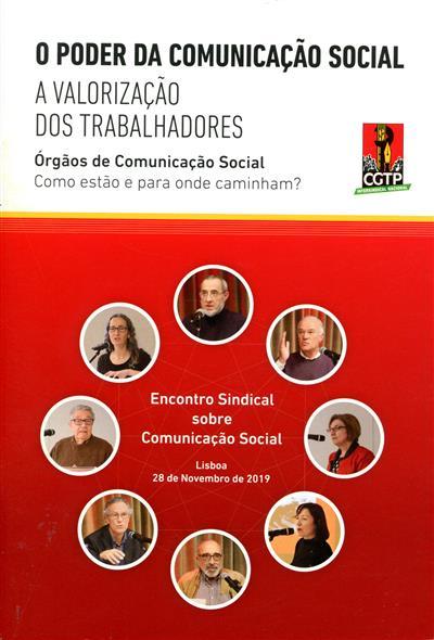 O poder da comunicação social (Encontro Sindical sobre Comunicação Social)