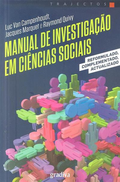 Manual de investigação em ciências sociais (Luc Van Campenhoudt, Jacques Marquet, Raymond Quivy)